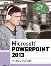 Microsoft PowerPoint 2013: Introductory