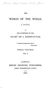 The Woman of the World: A Novel, Volume 1
