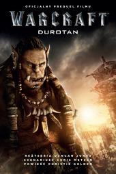 Warcraft: Durotan: Oficjalny prequel filmu Warcraft: Początek