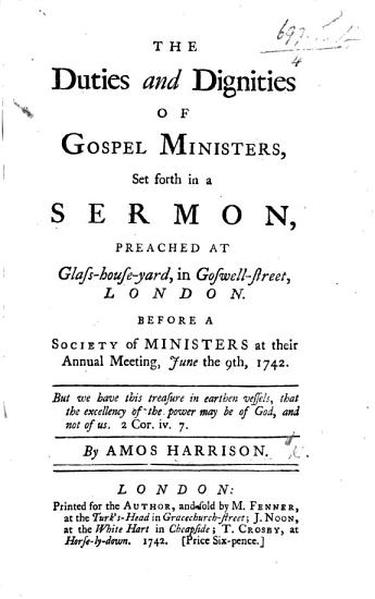 The Duties and Dignities of Gospel Ministers  Set Forth in a Sermon  on 1 Thess  Ii  7   Etc PDF