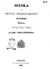 Scuola di mutuo insegnamento in Livorno lettera del sig. Enrico Mayer al Dir.re dell'Antologia