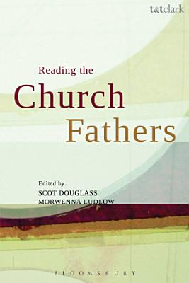 Reading the Church Fathers PDF