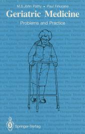 Geriatric Medicine: Problems and Practice