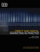 Direct and Digital Marketing in Practice: Edition 2