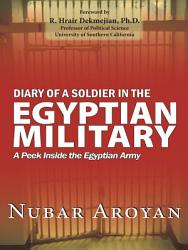 Diary Of A Soldier In The Egyptian Military Book PDF