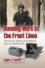 Running Wire at the Front Lines