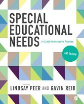 Special Educational Needs: A Guide for Inclusive Practice, Edition 2