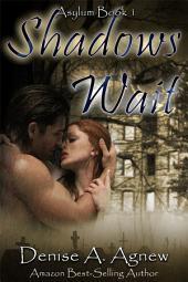 Shadow's Wait