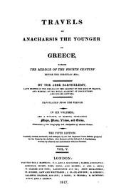 Travels of Anacharsis the younger in Greece, during the middle of the fourth century before the Christian æra: Volume 5