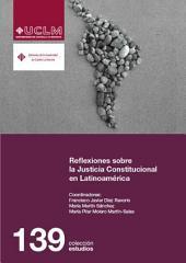 Reflexiones sobre Justicia Constitucional en Latinoamérica