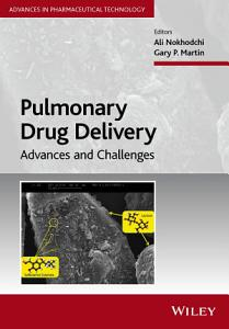 Pulmonary Drug Delivery