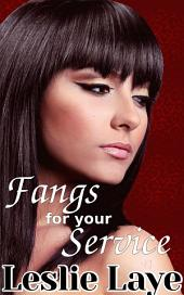 Fangs for Your Service (Lesbian Vampire Romance)