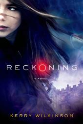 Reckoning: A Novel