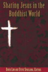 Sharing Jesus In The Buddhist World Book PDF