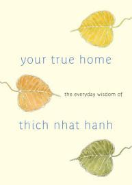 Your True Home