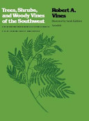 Trees  Shrubs  and Woody Vines of the Southwest PDF