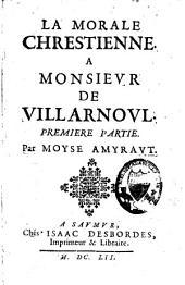 La morale chrestienne: Volume1