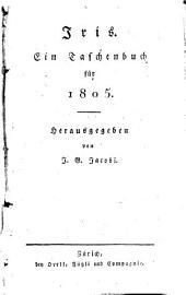 Iris: ein Taschenbuch für .... 1805