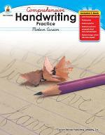 Comprehensive Handwriting Practice: Modern Cursive, Grades 2 - 5