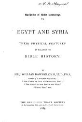 Egypt and Syria: Their Physical Features in Relation to Bible History