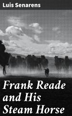 Frank Reade and His Steam Horse