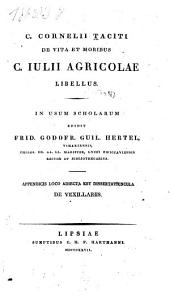 De vita et moribus C. Julii Agricolae libellus ...