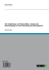 'Der Zauberberg' von Thomas Mann - Analyse des Romaneingangs in seiner Beziehung zum Romanganzen