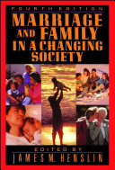 Marriage and Family in a Changing Society, 4th Ed