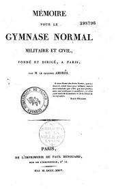 Mémoire sur le gymnase normal militaire et civil fondé et dirigé à Paris
