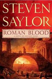 Roman Blood: A Novel of Ancient Rome