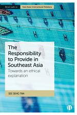 The Responsibility to Provide in Southeast Asia