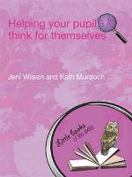 Helping your Pupils to Think for Themselves