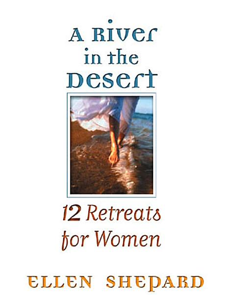 A River in the Desert RIGHTS REVERTED PDF