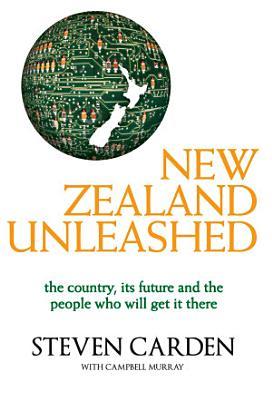 New Zealand Unleashed