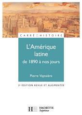 L'Amérique latine de 1890 à nos jours - 3ème édition