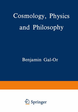Cosmology  Physics and Philosophy