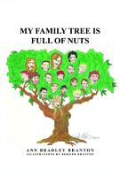 My Family Tree is Full of Nuts PDF