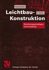 Leichtbau-Konstruktion: Berechnungsgrundlagen und Gestaltung, Ausgabe 5