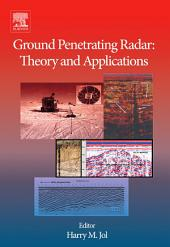 Ground Penetrating Radar Theory and Applications