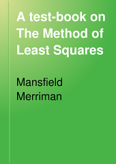 A test-book on The Method of Least Squares