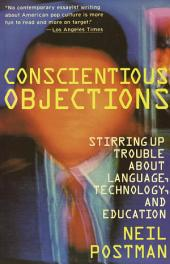 Conscientious Objections: Stirring Up Trouble About Language, Technology and Education