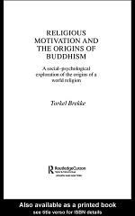 Religious Motivation and the Origins of Buddhism