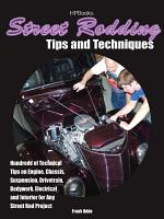 Street Rodding Tips and TechniquesHP1515