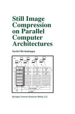 Still Image Compression on Parallel Computer Architectures PDF