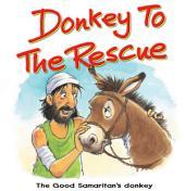 Donkey to the Rescue: The Good Samaritan's Donkey