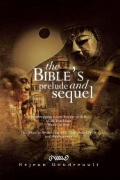 The Bible's Prelude and Sequel