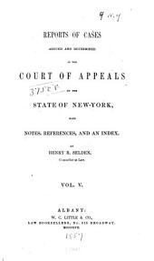 Reports of Cases Decided in the Court of Appeals of the State of New York: Volume 9