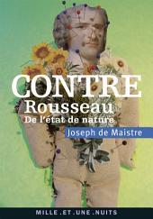 Contre Rousseau: De l'état de nature
