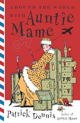 Around the World With Auntie Mame PDF