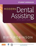 Student Workbook for Modern Dental Assisting   E Book PDF